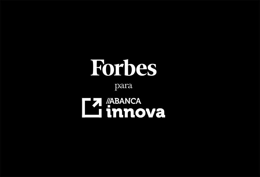 Vídeo promocional Forbes para Abanca Innova